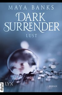 Dark Surrender - Lust  - Maya Banks - eBook