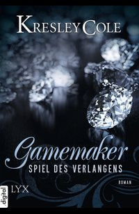 Gamemaker - Spiel des Verlangens  - Kresley Cole - eBook