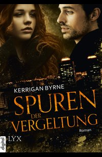 Spuren der Vergeltung  - Kerrigan Byrne - eBook