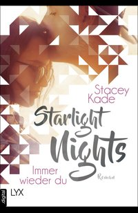 Starlight Nights - Immer wieder du  - Stacey Kade - eBook