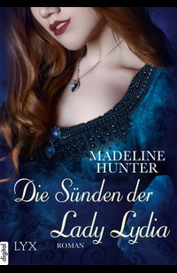 Die Sünden der Lady Lydia  - Madeline Hunter - eBook