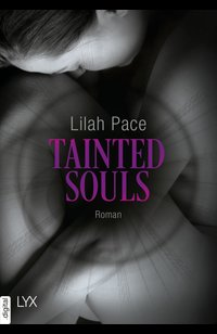 Tainted Souls  - Lilah Pace - eBook