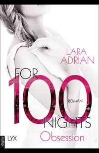 For 100 Nights - Obsession  - Lara Adrian - eBook