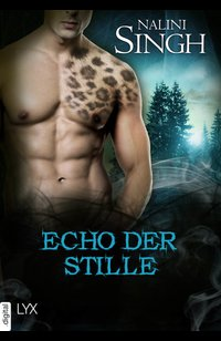 Echo der Stille  - Nalini Singh - eBook