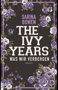 The Ivy Years – Was wir verbergen  - Sarina Bowen - eBook