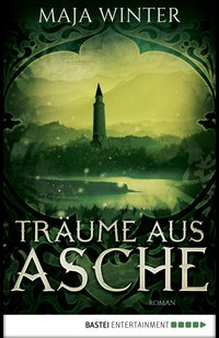Träume aus Asche  - Maja Winter - eBook