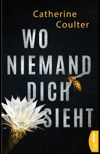 Wo niemand dich sieht  - Catherine Coulter - eBook