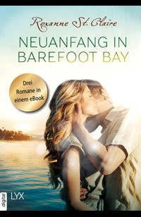 Neuanfang in Barefoot Bay  - Roxanne St. Claire - eBook