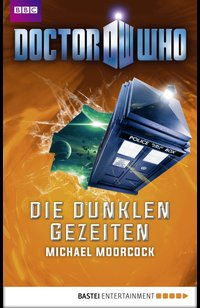 Doctor Who - Die dunklen Gezeiten  - Michael Moorcock - eBook
