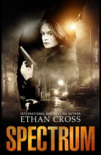 Spectrum  - Ethan Cross - eBook