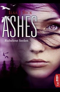 Ashes - Ruhelose Seelen  - Ilsa J. Bick - eBook