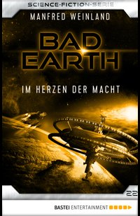 Bad Earth 22 - Science-Fiction-Serie  - Manfred Weinland - eBook