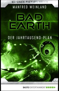 Bad Earth 44 - Science-Fiction-Serie  - Manfred Weinland - eBook