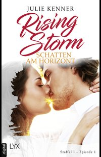 Rising Storm - Schatten am Horizont  - Julie Kenner - eBook