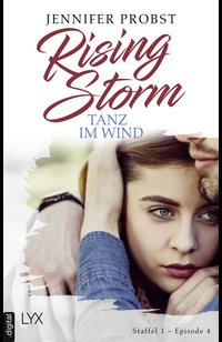 Rising Storm - Tanz im Wind  - Jennifer Probst - eBook