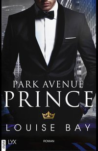 Park Avenue Prince  - Louise Bay - eBook