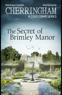 Cherringham - The Secret of Brimley Manor  - Neil Richards - eBook