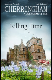 Cherringham - Killing Time  - Neil Richards - eBook