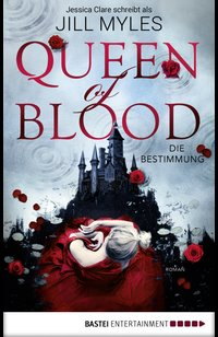 Queen of Blood  - Jill Myles - eBook