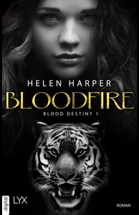 Blood Destiny - Bloodfire  - Helen Harper - eBook