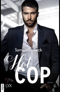 Hot Cop  - Samanthe Beck - eBook