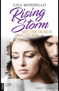 Rising Storm - Mit dir durch den Sturm  - Lisa Mondello - eBook