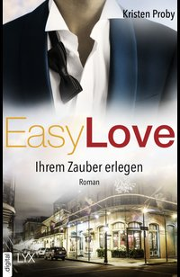 Easy Love - Ihrem Zauber erlegen  - Kristen Proby - eBook