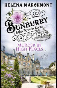 Bunburry - Murder in High Places  - Helena Marchmont - eBook
