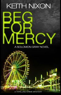 Beg for Mercy  - Keith Nixon - eBook