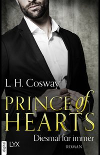 Prince of Hearts - Diesmal für immer  - L. H. Cosway - eBook