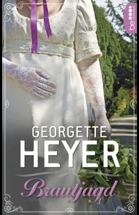 Brautjagd  - Georgette Heyer - eBook