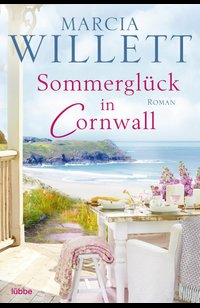 Sommerglück in Cornwall  - Marcia Willett - eBook