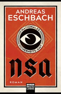 NSA - Nationales Sicherheits-Amt  - Andreas Eschbach - eBook