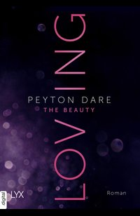 Loving the Beauty  - Peyton Dare - eBook