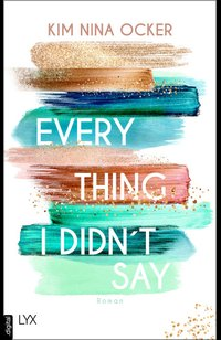 Everything I Didn't Say  - Kim Nina Ocker - eBook