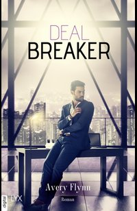 Dealbreaker  - Avery Flynn - eBook