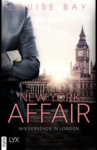 New York Affair - Wiedersehen in London  - Louise Bay - eBook