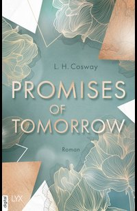 Promises of Tomorrow  - L. H. Cosway - eBook