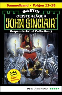 John Sinclair Gespensterkrimi Collection 3 - Horror-Serie  - Jason Dark - eBook
