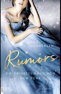 Die Prinzessinnen von New York - Rumors  - Anna Godbersen - eBook