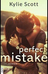 Perfect Mistake  - Kylie Scott - eBook