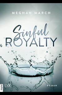 Sinful Royalty  - Meghan March - eBook