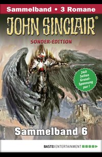 John Sinclair Sonder-Edition Sammelband 6 - Horror-Serie  - Jason Dark - eBook