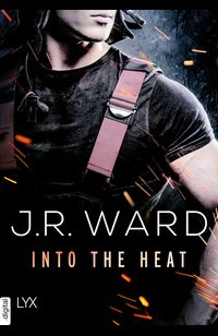 Into the Heat  - J. R. Ward - eBook