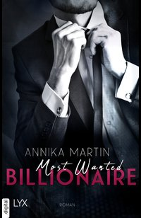 Most Wanted Billionaire  - Annika Martin - eBook