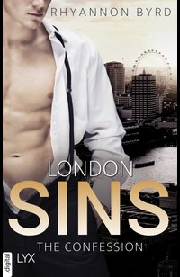 London Sins - The Confession  - Rhyannon Byrd - eBook