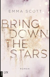 Bring Down the Stars  - Emma Scott - eBook