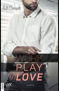 Work Play Love  - Ruth Clampett - eBook
