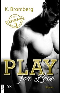Play for Love  - K. Bromberg - eBook