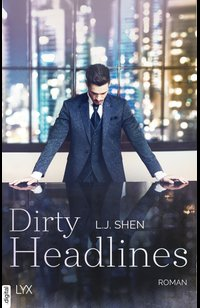 Dirty Headlines  - L. J. Shen - eBook